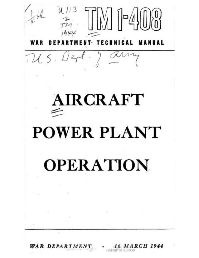 United States. War Department - TM 1-408 Aircraft Power Plant Operations