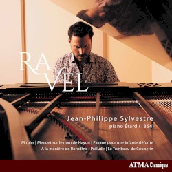Piano Works by Ravel ;   Jean-Philippe Sylvestre