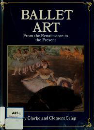 Cover of: Ballet art   Clarke, Mary