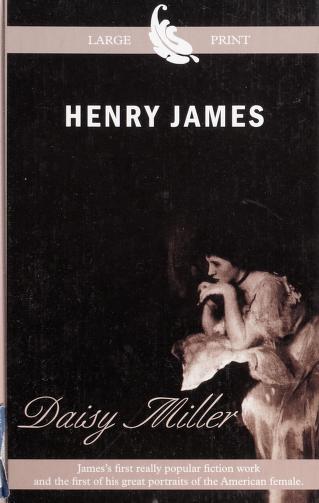 Daisy Miller by Henry James Jr.